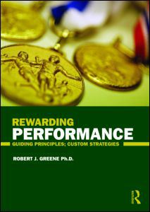 Rewarding Performance: Guiding Principles; Custom Strategies